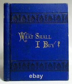 Antique 1877 WHAT SHALL I BUY FOR A PRESENT Jewelry, Spoons, Silver GIFT CATALOG