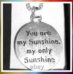 YOU ARE MY SUNSHINE Necklace Silver Tone 16 Teens/ Ladies Perfect Gift